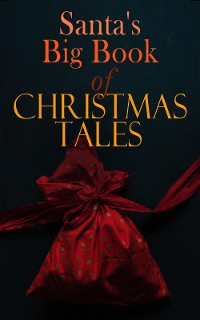 Cover Santa's Big Book of Christmas Tales