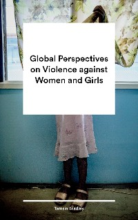 Cover Global Perspectives on Violence against Women and Girls
