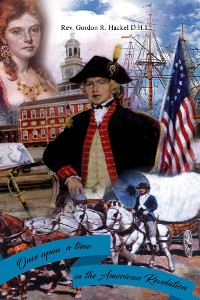 Cover Once Upon a Time in the American Revolution