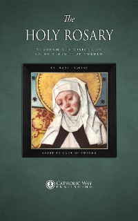 Cover The Holy Rosary through the Visions of Saint Bridget of Sweden