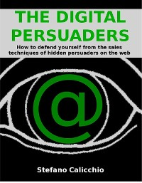 Cover The digital persuaders