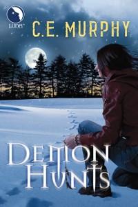 Cover Demon Hunts (Luna) (The Walker Papers, Book 6)