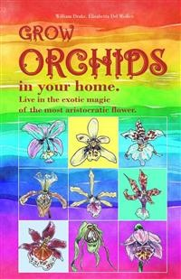 Cover Grow orchids in your home.
