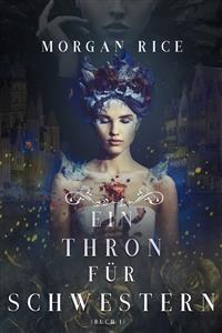 Cover Ein Thron für Zwei Schwestern (Buch 1)