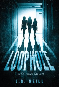Cover Loophole: The Orphan Killers: