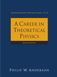 Cover Career In Theoretical Physics, A (2nd Edition)