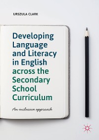 Cover Developing Language and Literacy in English across the Secondary School Curriculum