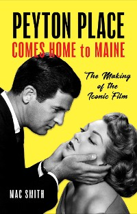 Cover Peyton Place Comes Home to Maine