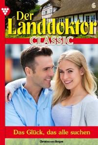 Cover Der Landdoktor Classic 6 – Arztroman