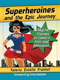 Cover Superheroines and the Epic Journey