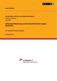 Cover Influencer Marketing und das Kaufverhalten junger Menschen