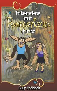 Cover Interview mit Rumpelstilzchen Junior
