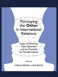 Cover Portraying the Other in International Relations