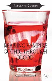 Cover Reading Vampire Gothic Through Blood