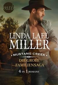 Cover Mustang Creek - die große Familiensaga (4in1)