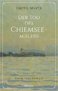 Cover Der Tod des Chiemseemalers