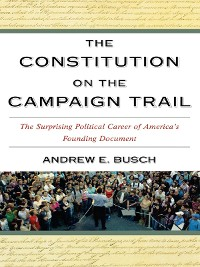 Cover The Constitution on the Campaign Trail