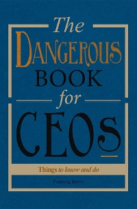 Cover The Dangerous Book for CEOs