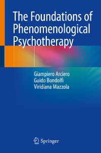 Cover The Foundations of Phenomenological Psychotherapy