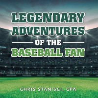 Cover Legendary Adventures of the Baseball Fan