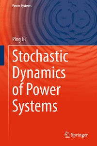 Cover Stochastic Dynamics of Power Systems