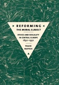 Cover Reforming the Moral Subject