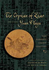 Cover The Orphan of Zhao and Other Yuan Plays