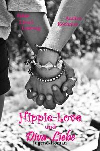 Cover Hippie-Love und Diva-Liebe