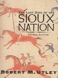 Cover The Last Days of the Sioux Nation