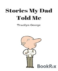 Cover Stories My Dad Told Me