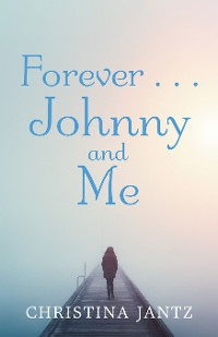 Cover Forever . . . Johnny and Me