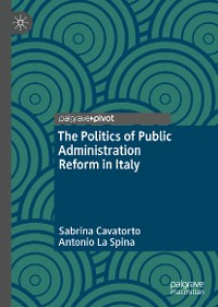 Cover The Politics of Public Administration Reform in Italy