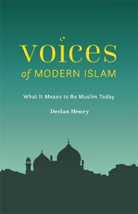 Cover Voices of Modern Islam