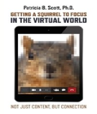 Cover Getting a Squirrel to Focus in the Virtual World