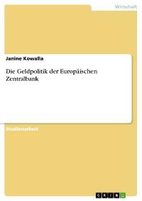 Cover Die Geldpolitik der Europäischen Zentralbank