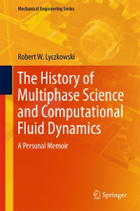 Cover The History of Multiphase Science and Computational Fluid Dynamics