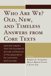 Cover Who Are We? Old, New, and Timeless Answers from Core Texts