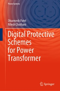 Cover Digital Protective Schemes for Power Transformer