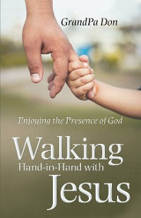 Cover Walking Hand-In-Hand with Jesus