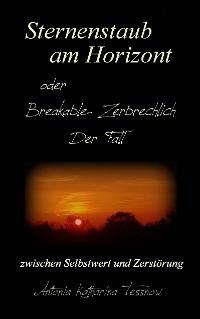 Cover Sternenstaub am Horizont oder Breakable - Zerbrechlich: Der Fall