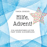 Cover Hilfe, Advent!