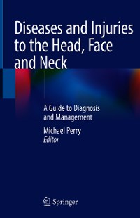 Cover Diseases and Injuries to the Head, Face and Neck