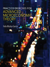 Cover Practice Exercises for Advanced Microeconomic Theory
