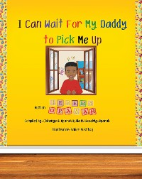 Cover I Can Wait for My Daddy to Pick Me Up