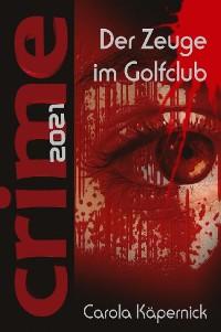 Cover Crimetime - Der Zeuge im Golfclub