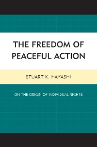 Cover The Freedom of Peaceful Action