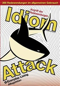 Cover Idiom Attack Vol. 1: Everyday Living (Traditional German Edition)