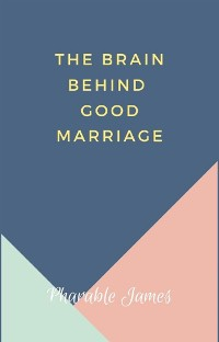 Cover Brain behind good marriage