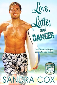 Cover Love, Lattes and Danger