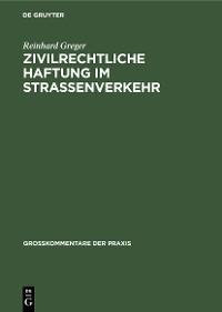 Cover Zivilrechtliche Haftung im Straßenverkehr